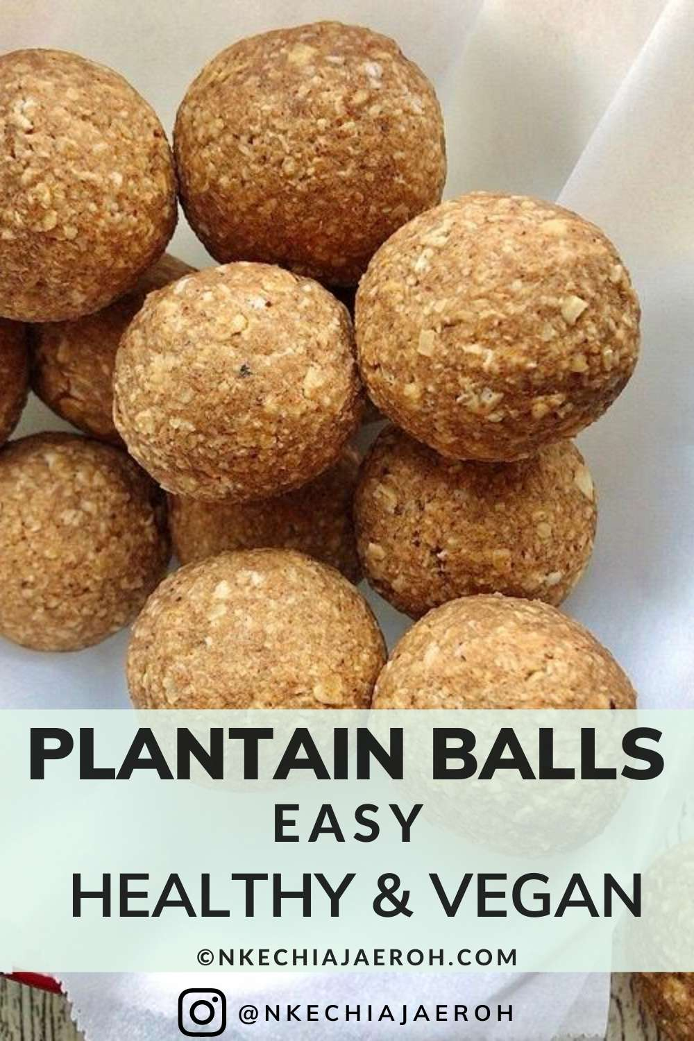 Sweet yellow ripe plantain energy balls. Vegan, gluten-free, paleo-friendly, low carb, sugar-free, sweet, savory, and insanely delicious. These healthy protein bites require only three main ingredients – ripe (sweet yellow) plantain, oats, and nut butter. Healthy vegan snacks excellent pre and post work out snacks. On the go and kid-friendly snacks. Healthy bites for appetizers, side dishes, and dessert. #plantainballs #howtomakeplantainballs #oatmeal #healthyrecipes #energybites #energyballs