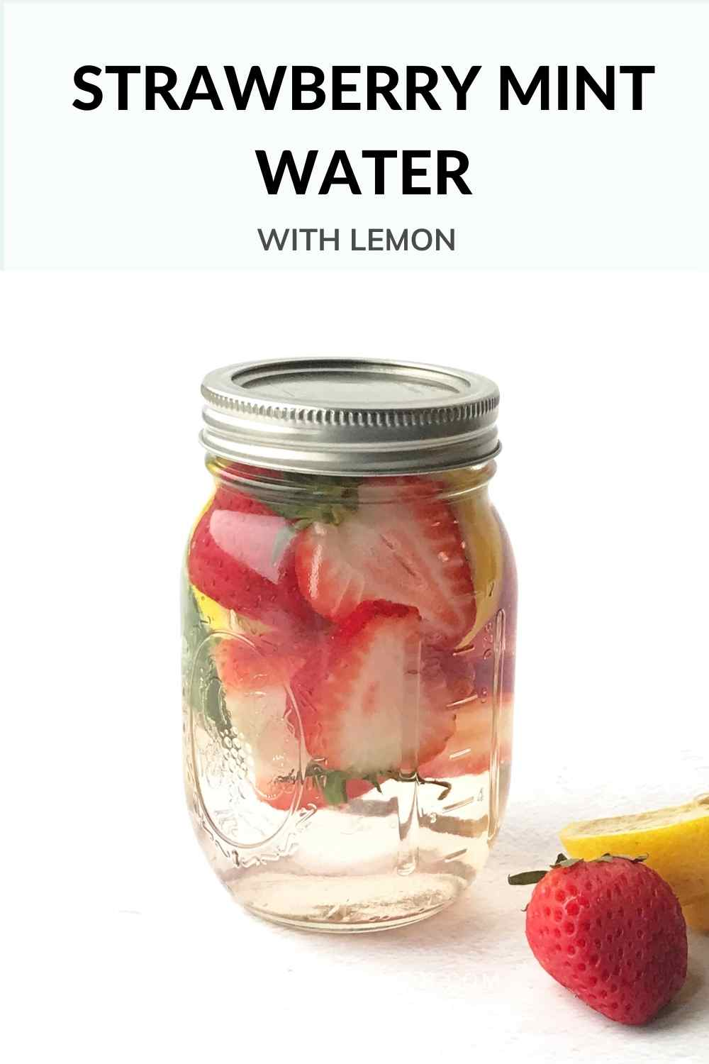 Strawberry Mint water with lemon